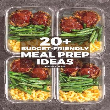 20+ Budget friendly meal prep ideas to keep your taste buds happy, your belly full, and your budget