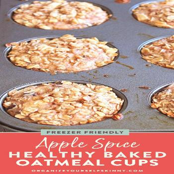 Apple Spice Healthy Baked Oatmeal Cups For Easy Meal Prep   Easy Make Ahead Breakfast  Apple Spice