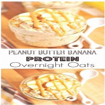 Peanut Butter Banana Protein Overnight Oats | Clean Eating Recipes You must cook this Peanut Butter