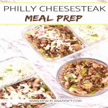 Philly Cheesesteak Meal Prep -