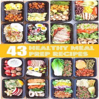 These healthy meal prep recipes for breakfast, lunch, dinner and snacks are super easy to make and