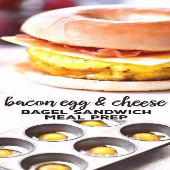 This Bacon Egg Cheese Bagel Sandwich meal prep recipe give you breakfast for the week! Bake muffin