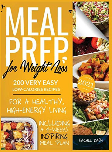 Meal Prep for Weight Loss 200 Very Easy Low-Calories